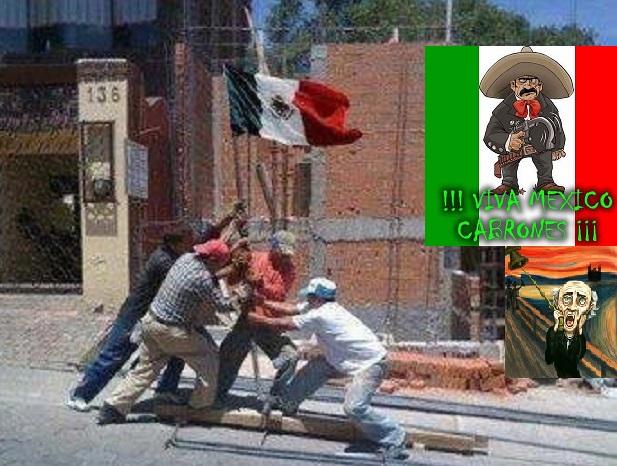VivaMéxicoCabrones 4
